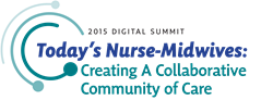 Today's Nurse-Midwives: Creating a Collaborative Community of Care