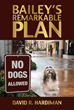 Brown Books Releases Book About Unlikely Service Dog and Her Remarkable Plan