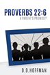 New Xulon Release Reveals Misconceptions Of Proverbs 22:6