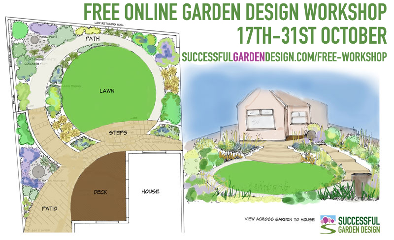 Ditch dull gardens online garden design workshop for amateur garden design workshop free online eventfree online garden design workshop from 17th to 31st october 2015 sisterspd