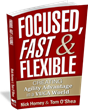 Agility Experts Nick Horney and Tom O'Shea: Turbulent Speed of Change Demands Focused, Fast & Flexible Organizational Leadership