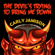 "Carly Jamison Announces New Music For Halloween Playlists ""The Devil's Trying To Bring Me Down"""