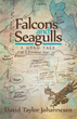 New Novel 'Falcons and Seagulls' Mixes Politics, Religion, Love