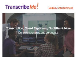 TranscribeMe for Media & Entertainment