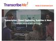 TranscribeMe Announces New Transcription Services for Media and Entertainment