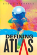 Author Stone Michaels Releases 'Defining Atlas'