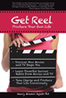 New Book 'Get Reel' Offers Methods For Consuming Media Messages In Positive Way