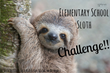 The 1st Elementary School Sloth Challenge