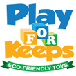 Play For Keeps Toys Celebrates Two Years In Business as Eco-friendly Online Toy Store