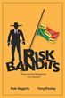 New Book 'Risk Bandits' Turbocharges Risk Management