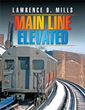 New Photo Book Chronicles Historic 'Main Line Elevated'