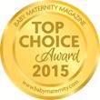 2015 Baby Maternity Magazine Top Choice Award
