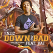 "Detroit Artist N.I.C. Releases New Single ""Down and Bad"""