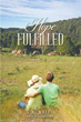 New Novel Shares Inspiring Tale of 'Hope Fulfilled'