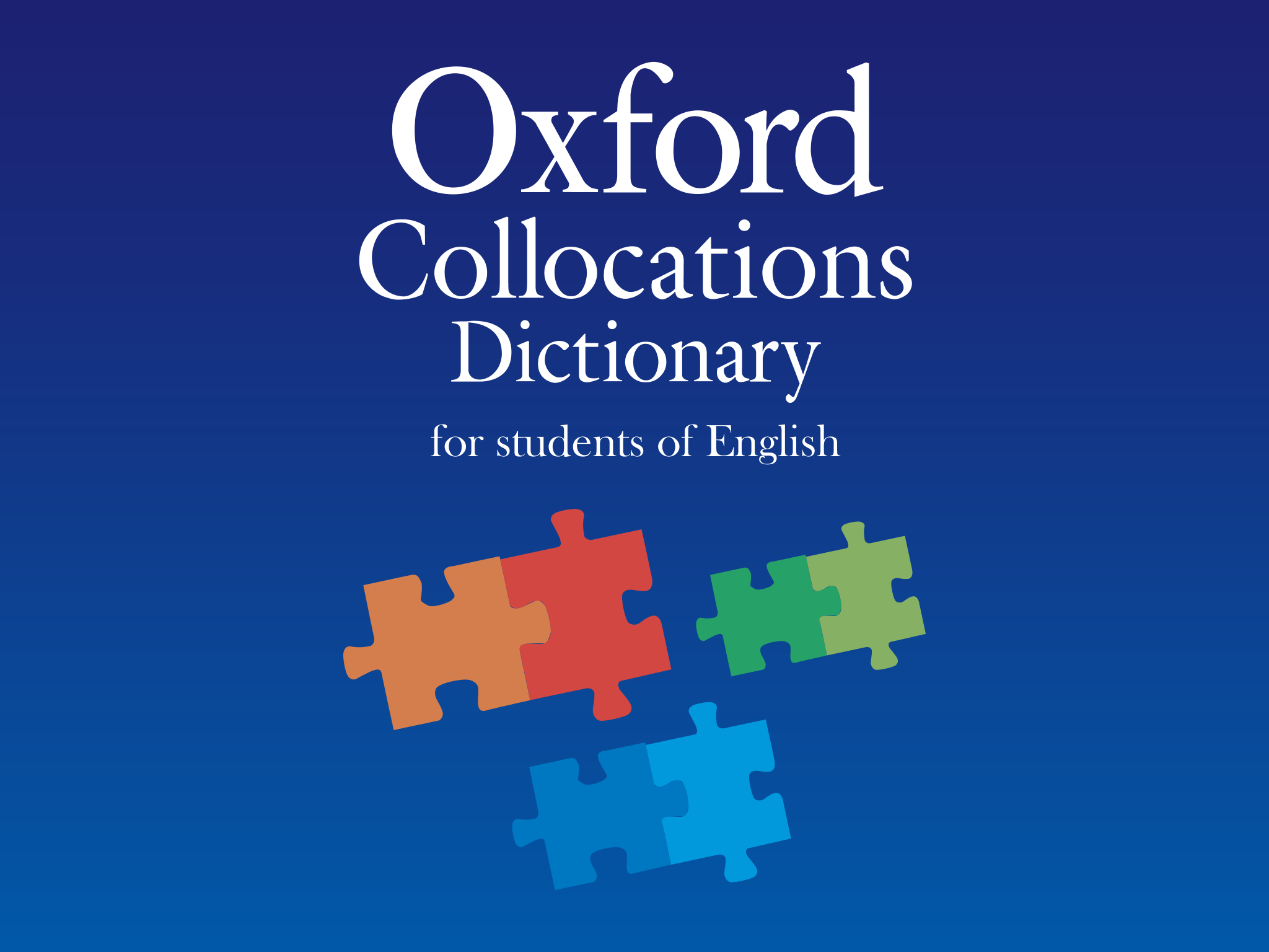 The New Oxford Collocations Dictionary For Students Of English App