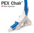 Sioux Chief Announces Launch of New Product: PexChair™ Slab Organizer