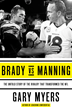 "Need a ""Stocking Stuffer"" Idea for the Avid Football Fan, Checkout, NY Times Bestseller ""Brady vs. Manning: The Untold Story of the Rivalry that Transformed the NFL"""