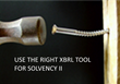 Finding the right tool for the job delivers success in Solvency II reporting.