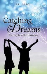 New Xulon Fiction Inspires Readers To Dream, Believe & Achieve