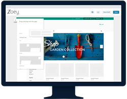Zoey is a sophisticated, but easy to use eCommerce platform with some of the world's most powerful design tools.