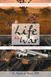 "Kwaku Danso's New Book ""Life Is War"" is a Philosophical, In-depth Work That Delves Into the Meaning of Life and the Human Psyche"
