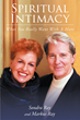 "Sondra Ray's Book ""Spiritual Intimacy—What You Really Want with A Mate"" is a Practical Manual that Unlocks a Door for Deeper Sacred Experiences in All Your Relationships"