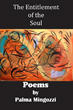 Boulevard Books Announces the Publication of The Entitlement of the Soul, the New Book of Poetry by Humanitarian and Author, Palma Mingozzi