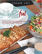 Put Joy on the Table Tonight: Paleo for the Whole Family