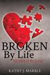 New Xulon Book Inspires The Mending Of Broken Hearts