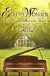 Available now on Amazon Kindle, Eighth Wonder:The True Story of the Black Mozart, A Slave Born Blind and Left for Dead Who Begins Playing Mozart at the Age of Three.