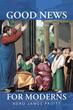 Nero James Pruitt shares 'Good News for Moderns'