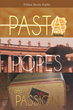 """Vilma Sozio Gallo's New Book """"Pasta, Popes, and Passion"""" is a Delightfully Surprising Blend of a Memoir and a Collection of Amazing Recipes from an American in Italy"""