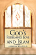 """New Xulon Book Is A Must Read To Understand """"Islam Today"""""""