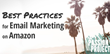 """WaveReview Offers Best Practice Tips for """"Perfecting"""" Email Marketing on Amazon"""