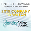 IdentityMind Global Ranked as 2015 FinTech Forward Company to Watch by American Banker & BAI