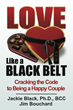 During October, Couples in Trouble Relationship Expert, Dr. Jackie Black, Offers a Giveaway of the LOVE Like a BLACK BELT: Cracking the Code to Being a Happy Couple Book