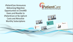 Press Release - iPatientCare Offers to Welcome ClinixMD Users and Resellers