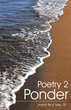 'Poetry 2 Ponder' Draws from Scripture to Convey Clear Message