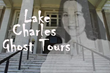 Eerie Ghost Tour Available with Southwest Louisiana Convention and Visitor Bureau's New Lake Charles Historic App