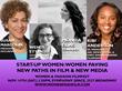 Start-up Women: Women Paving New Paths in Entertainment & New Media