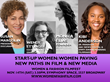 Start-up Women: Women Paving New Paths in Entertainment & New Media