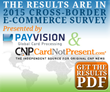 CardNotPresent.com, Payvision Release Results of World's Largest Cross-Border E-Commerce Survey