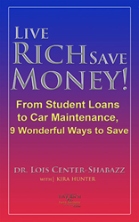 Live Rich Save Money! From Student Loans to Car Maintenance