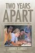Author Audrey Garratt releases 'Two Years Apart'