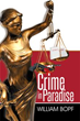 Author William Bopf releases 'Crime in Paradise'