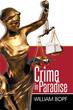 Author William Bopf releases 'Crime in Paradise'