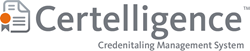 Certelligence Credentialing Management System