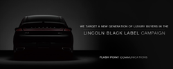Lincoln Black Label Social Media Facebook Test Drive Quantifiable ROI Sales Conquest Turnkey Digital Advertising