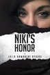 Laila Anwarzai Ayoubi's New Book 'Niki's Honor' Is an Emotional and Telling Account about Violence against Women