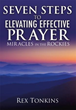 New Xulon Release Provides 7 Steps To Elevating Effective Prayer